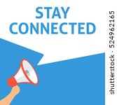 stay connected announcement.... | Shutterstock .eps vector #524962165