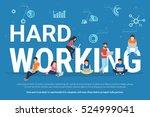 hard working concept... | Shutterstock . vector #524999041