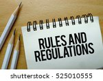 rules and regulations text... | Shutterstock . vector #525010555