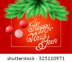 happy new year and merry... | Shutterstock .eps vector #525110971
