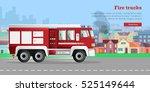 Modern Fire Engine Rides On...