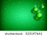 merry christmas and happy new... | Shutterstock .eps vector #525197641