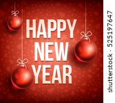 happy new year with christmas... | Shutterstock .eps vector #525197647