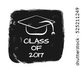 vector with text class of 2017. ... | Shutterstock .eps vector #525211249
