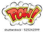 comic explosion pow   Shutterstock .eps vector #525242599