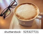 coffee of cup for work and... | Shutterstock . vector #525327721