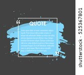 quote text bubble. commas  note ... | Shutterstock .eps vector #525367801