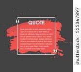 quote text bubble. commas  note ... | Shutterstock .eps vector #525367897