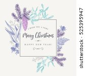 christmas holiday frame  with... | Shutterstock .eps vector #525395947