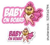 baby on board sticker set... | Shutterstock .eps vector #525416794