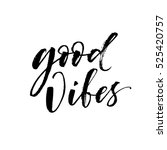 good vibes postcard. hand drawn ... | Shutterstock .eps vector #525420757