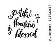 grateful thankful blessed  ... | Shutterstock .eps vector #525423697