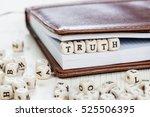 word truth written on a wooden... | Shutterstock . vector #525506395