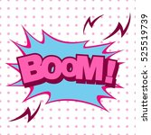 boom  colorful speech bubble... | Shutterstock .eps vector #525519739