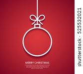 outline christmas ball. minimal ... | Shutterstock .eps vector #525532021
