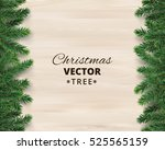 christmas tree branches on... | Shutterstock .eps vector #525565159