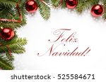 christmas decoration background ... | Shutterstock . vector #525584671