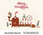santa's  workshop | Shutterstock .eps vector #525630025