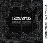 topographic map background... | Shutterstock .eps vector #525790315