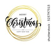 happy new year merry christmas... | Shutterstock .eps vector #525797515