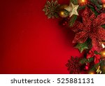 christmas and new year red and... | Shutterstock . vector #525881131