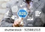 businessman presses b2b button... | Shutterstock . vector #525881515
