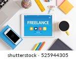 freelance concept on tablet pc... | Shutterstock . vector #525944305