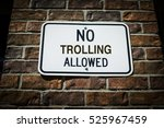 No Trolling Allowed Sign On A...