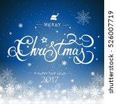 christmas typography ... | Shutterstock .eps vector #526007719