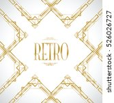 retro art deco invitation | Shutterstock .eps vector #526026727
