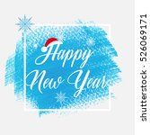 'happy new year' holiday sign... | Shutterstock .eps vector #526069171