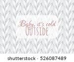 white vector knitted carpet... | Shutterstock .eps vector #526087489