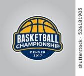 basketball championship logo.... | Shutterstock .eps vector #526181905