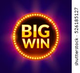 big win glowing banner for... | Shutterstock .eps vector #526185127