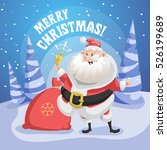 happy santa claus in forest... | Shutterstock .eps vector #526199689