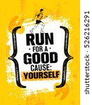 run for a good cause  yourself. ... | Shutterstock .eps vector #526216291
