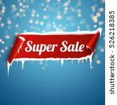 super sale banner. red curved... | Shutterstock .eps vector #526218385