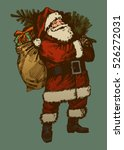 vintage santa claus drawing.... | Shutterstock .eps vector #526272031
