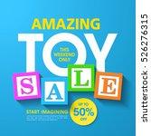 amazing toy sale banner   Shutterstock .eps vector #526276315