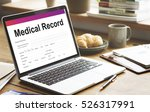 medical record report... | Shutterstock . vector #526317991