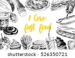vector hand drawn fast food... | Shutterstock .eps vector #526350721