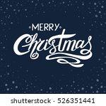 """merry christmas"" handwritten... | Shutterstock .eps vector #526351441"