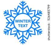snowflake frame. winter theme.... | Shutterstock .eps vector #526485799