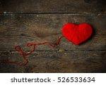 red heart shape made from wool... | Shutterstock . vector #526533634