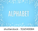 abstract white alphabet... | Shutterstock . vector #526540084