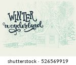 winter scene with small house... | Shutterstock .eps vector #526569919