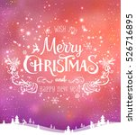 christmas and new year... | Shutterstock .eps vector #526716895
