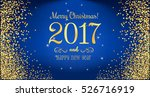 christmas 2017 and new year... | Shutterstock .eps vector #526716919