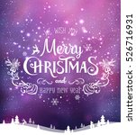 christmas and new year... | Shutterstock .eps vector #526716931