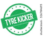 tyre kicker stamp sign text... | Shutterstock . vector #526784695